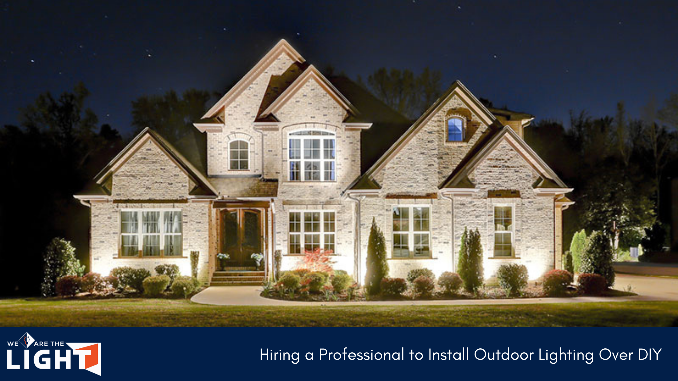 Professionally Installed Outdoor Lighting